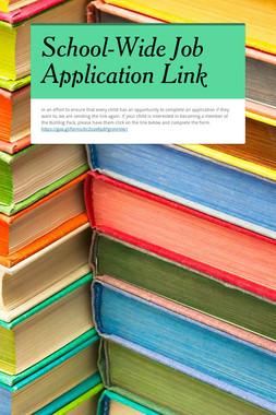 School-Wide Job Application Link
