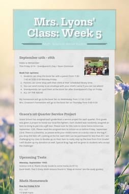 Mrs. Lyons' Class: Week 5