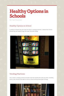 Healthy Options in Schools