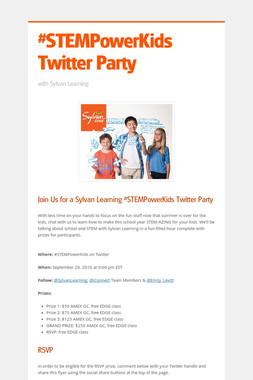 #STEMPowerKids Twitter Party