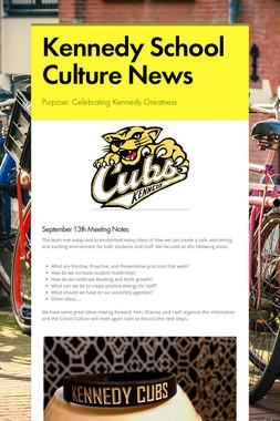 Kennedy School Culture News