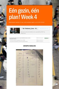 Eén gezin, één plan! Week 4