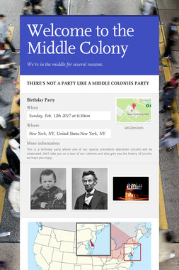 Welcome to the Middle Colony