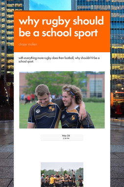 why rugby should be a  school sport