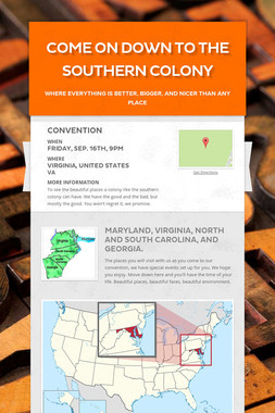 Come on down to the Southern Colony