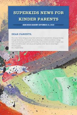 Superkids News for Kinder Parents