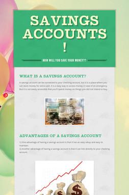 Savings Accounts!