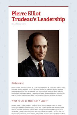 Pierre Elliot Trudeau's Leadership