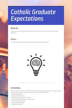 Catholic Graduate Expectations