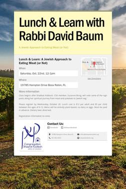 Lunch & Learn with Rabbi David Baum