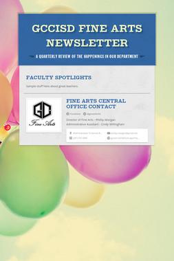 GCCISD Fine Arts Newsletter