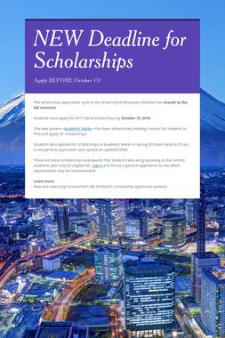 NEW Deadline for Scholarships