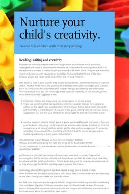 Nurture your child's creativity.