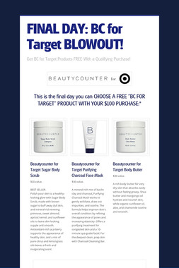 FINAL DAY: BC for Target BLOWOUT!