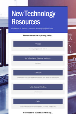 New Technology Resources
