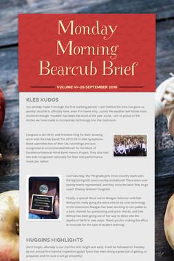 Monday Morning Bearcub Brief