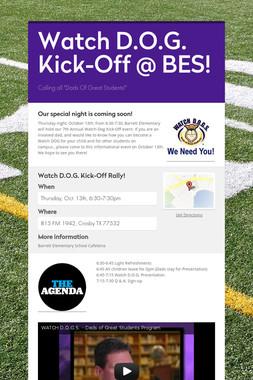 Watch D.O.G. Kick-Off @ BES!