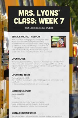 Mrs. Lyons' Class: Week 7