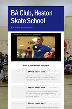 BA Club, Heston Skate School