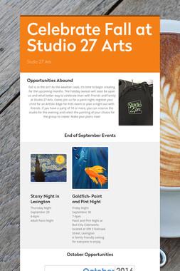 Celebrate Fall at Studio 27 Arts