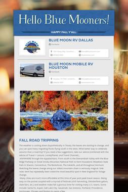 Hello Blue Mooners!
