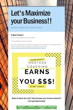 Let's Maximize your Business!!