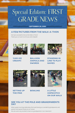 Special Edition: FIRST GRADE NEWS