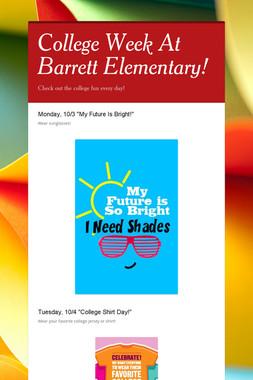 College Week At Barrett Elementary!