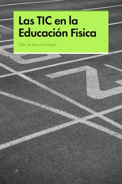 Las TIC en la Educación Fisica