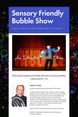 Sensory Friendly Bubble Show
