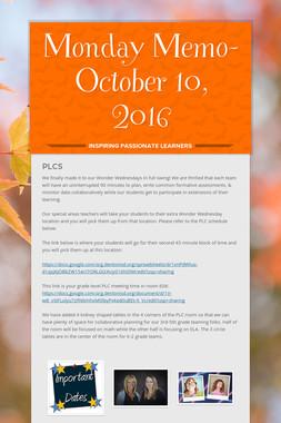 Monday Memo- October 10, 2016