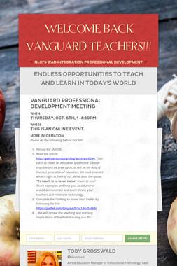 WELCOME BACK VANGUARD TEACHERS!!!