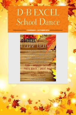 D-B EXCEL School Dance