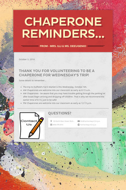Chaperone Reminders...