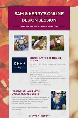 Sam & Kerry's online design session