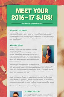 Meet your 2016-17 SJOs!