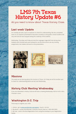 LMS 7th Texas History Update #6
