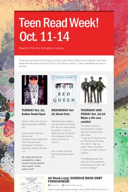 Teen Read Week! Oct. 11-14
