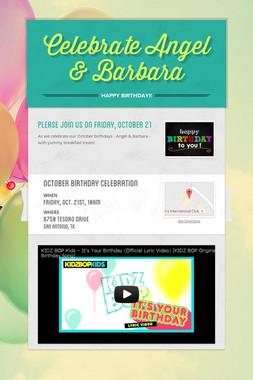 Celebrate Angel & Barbara