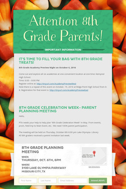 Attention 8th Grade Parents!