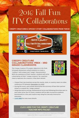 2016 Fall Fun ITV Collaborations