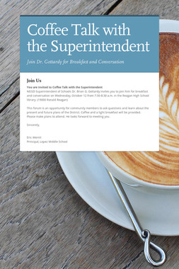 Coffee Talk with the Superintendent