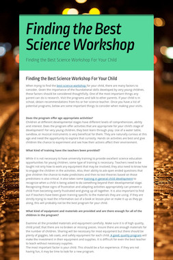 Finding the Best Science Workshop