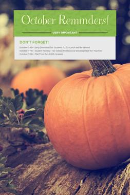 October Reminders!