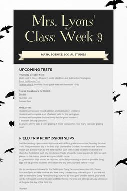 Mrs. Lyons' Class: Week 9