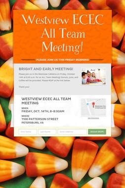 Westview ECEC All Team Meeting!