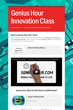 Genius Hour Innovation Class