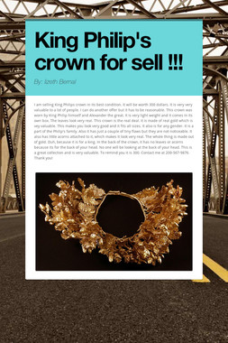King Philip's crown for sell !!!
