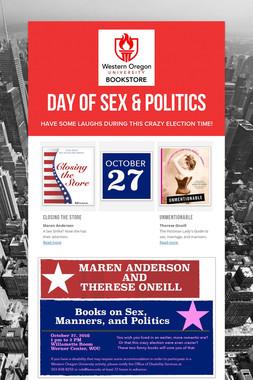 Day of Sex & Politics