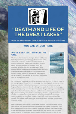 """Death and Life of the Great Lakes"""